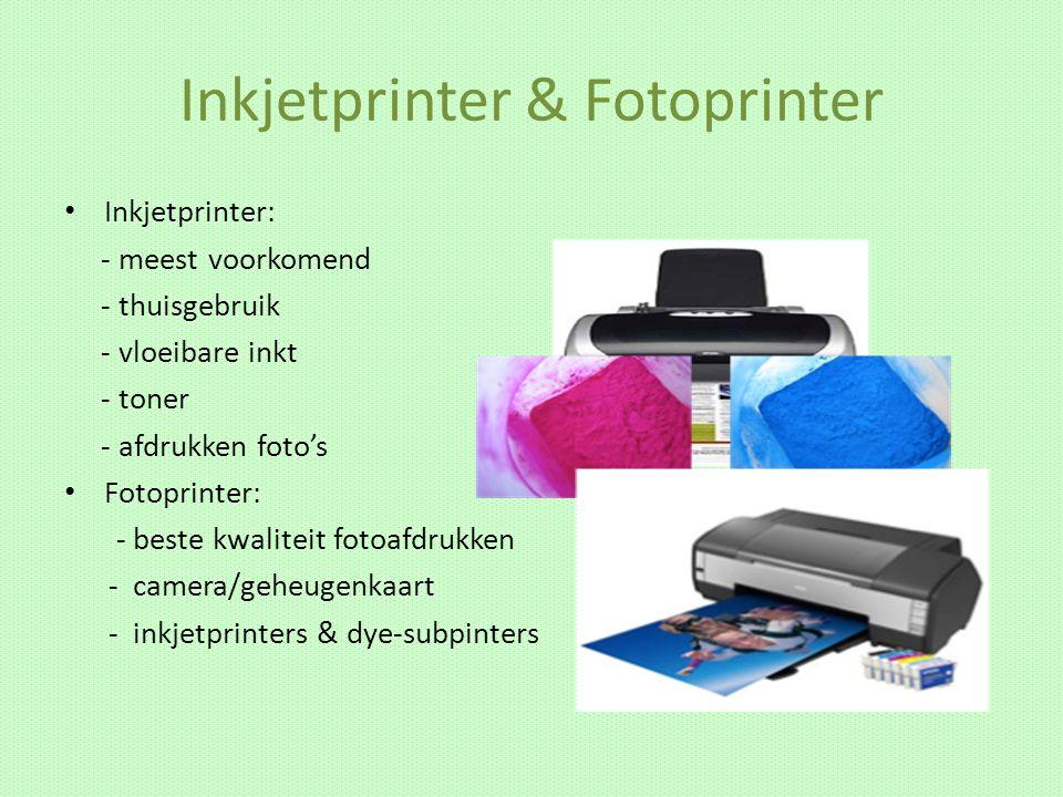 Inkjetprinter & Fotoprinter Inkjetprinter: - meest voorkomend - thuisgebruik - vloeibare inkt - toner - afdrukken foto's Fotoprinter: - beste kwalitei