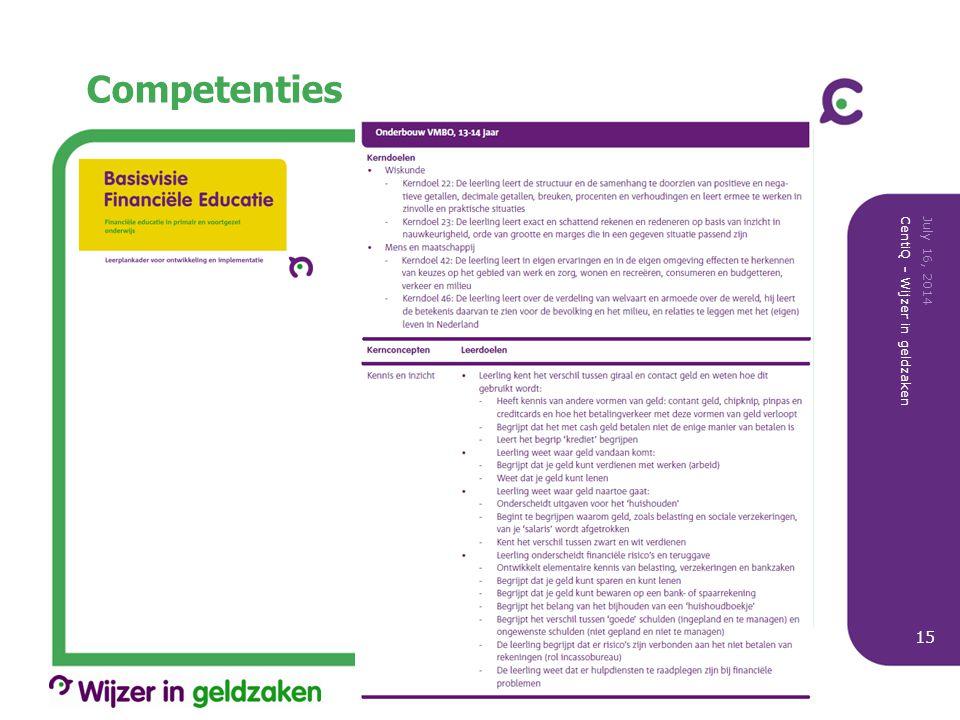 Competenties July 16, 2014 CentiQ - Wijzer in geldzaken 15