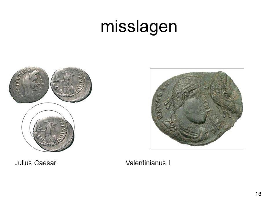 misslagen Julius CaesarValentinianus I 18