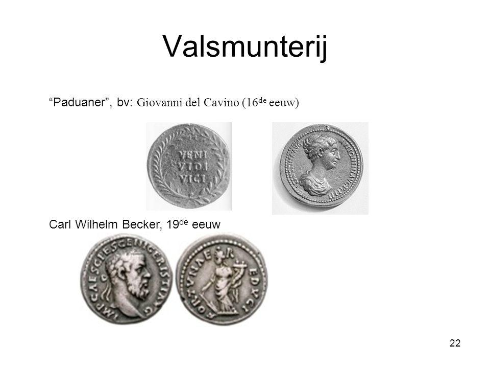 """Valsmunterij """"Paduaner"""", bv: Giovanni del Cavino (16 de eeuw) Carl Wilhelm Becker, 19 de eeuw 22"""