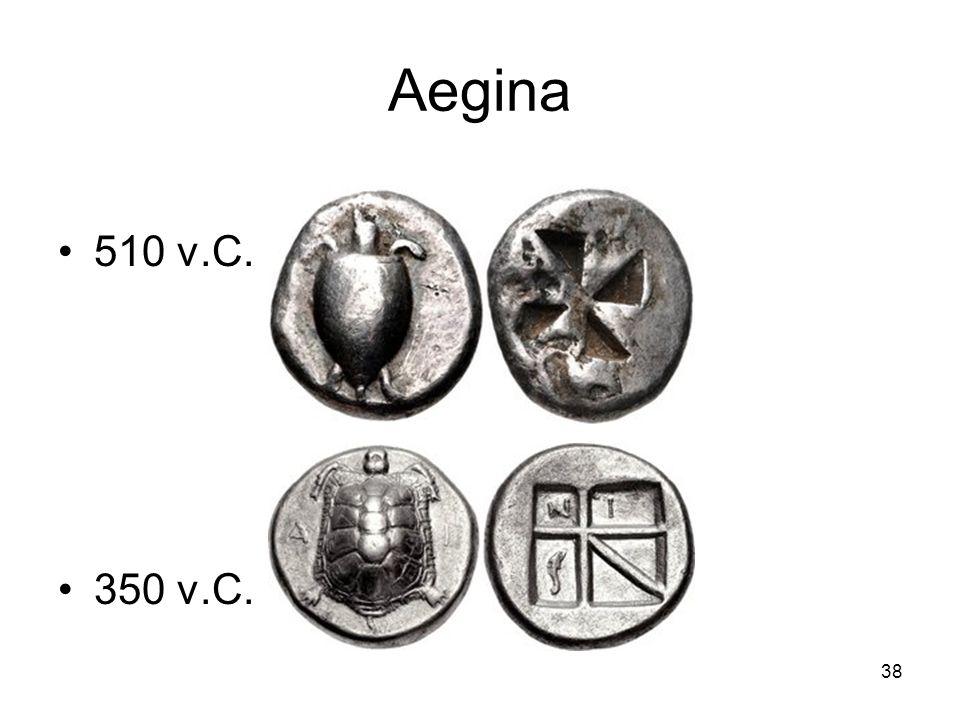 Aegina 510 v.C. 350 v.C. 38