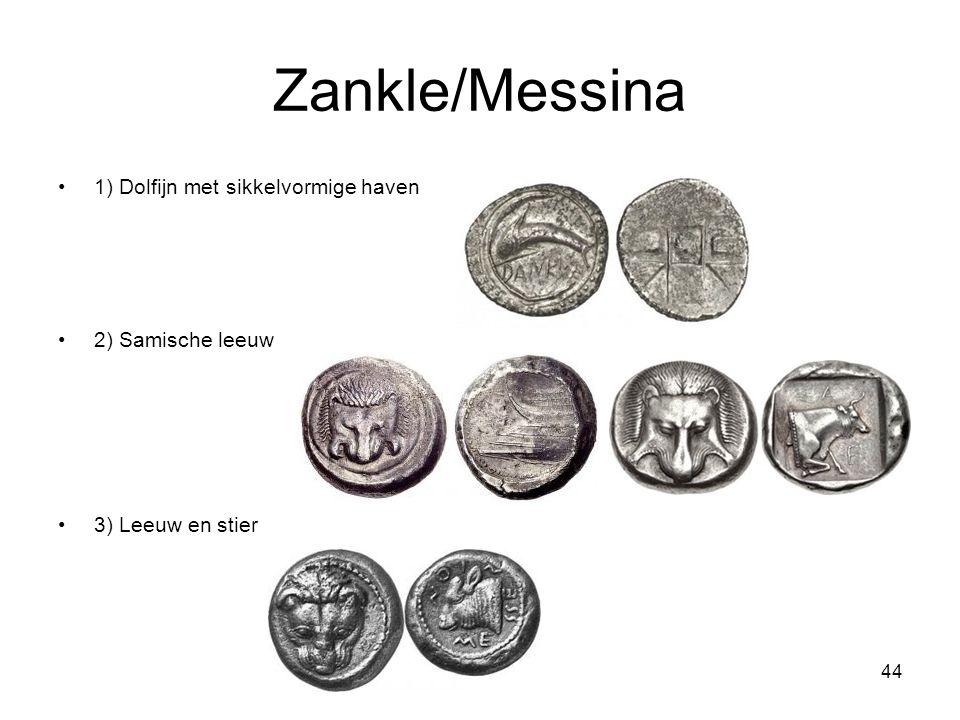 Zankle/Messina 1) Dolfijn met sikkelvormige haven 2) Samische leeuw 3) Leeuw en stier 44