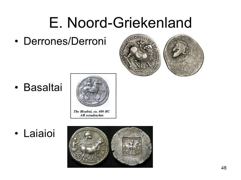 E. Noord-Griekenland Derrones/Derroni Basaltai Laiaioi 46