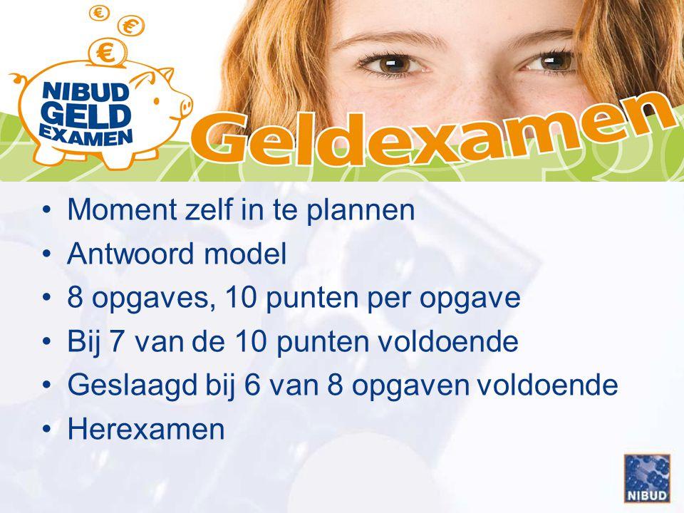 Moment zelf in te plannen Antwoord model 8 opgaves, 10 punten per opgave Bij 7 van de 10 punten voldoende Geslaagd bij 6 van 8 opgaven voldoende Herex