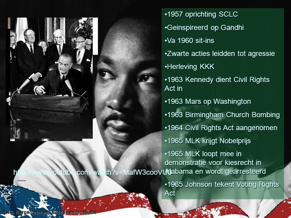 1957 oprichting SCLC1957 oprichting SCLC Geinspireerd op GandhiGeinspireerd op Gandhi Va 1960 sit-insVa 1960 sit-ins Zwarte acties leidden tot agressi