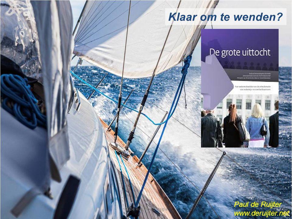 © De Ruijter Strategie Klaar om te wenden? Paul de Ruijter www.deruijter.net
