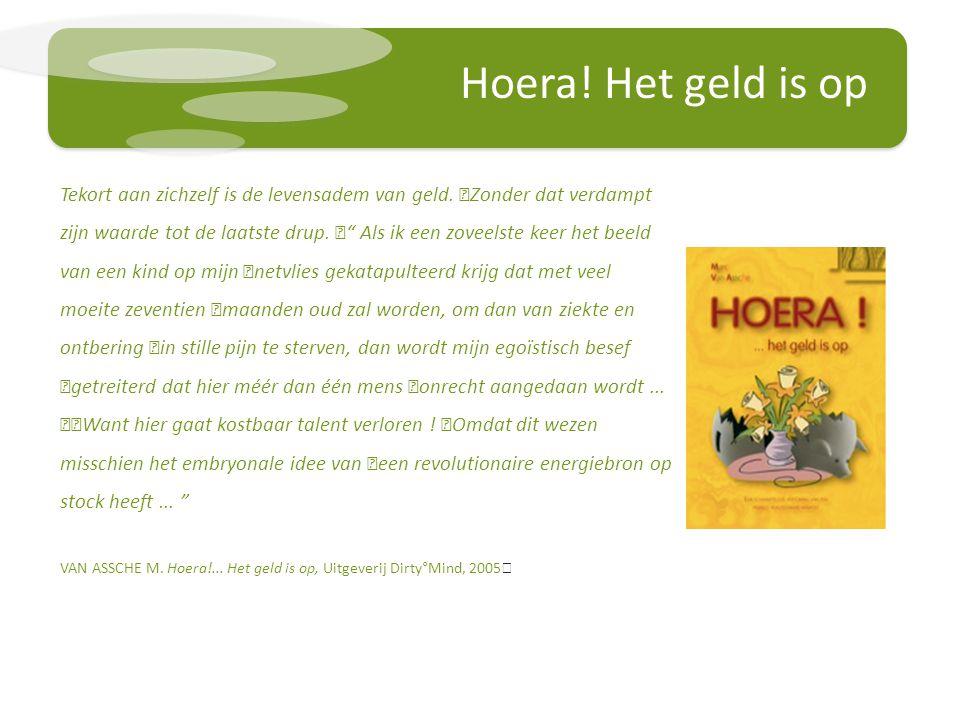 Hoera.Het geld is op Tekort aan zichzelf is de levensadem van geld.