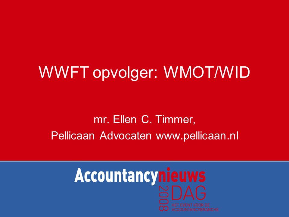 Wid en MOT Wet identificatie bij dienstverlening Wet melding ongebruikelijke transacties Vanaf 1 juni 2003 ook voor accountants, belastingadviseurs, advocaten e.d.