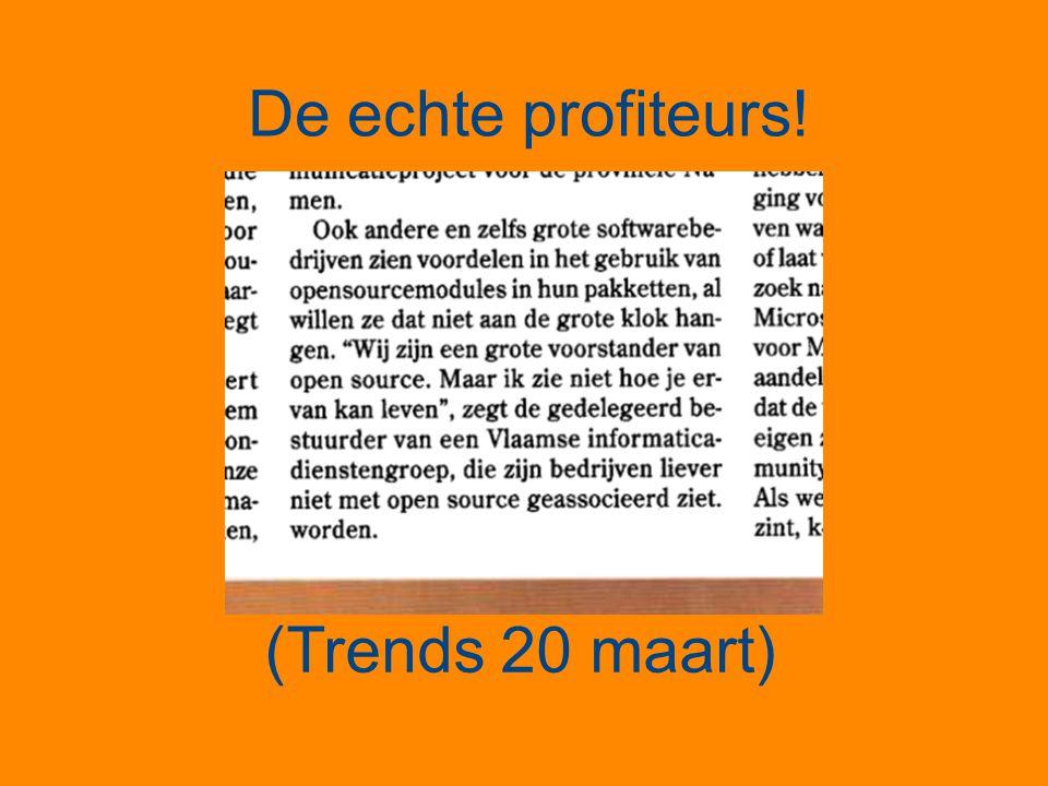 De echte profiteurs! (Trends 20 maart)