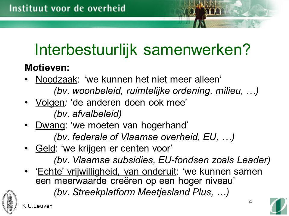 K.U.Leuven 4 Interbestuurlijk samenwerken.