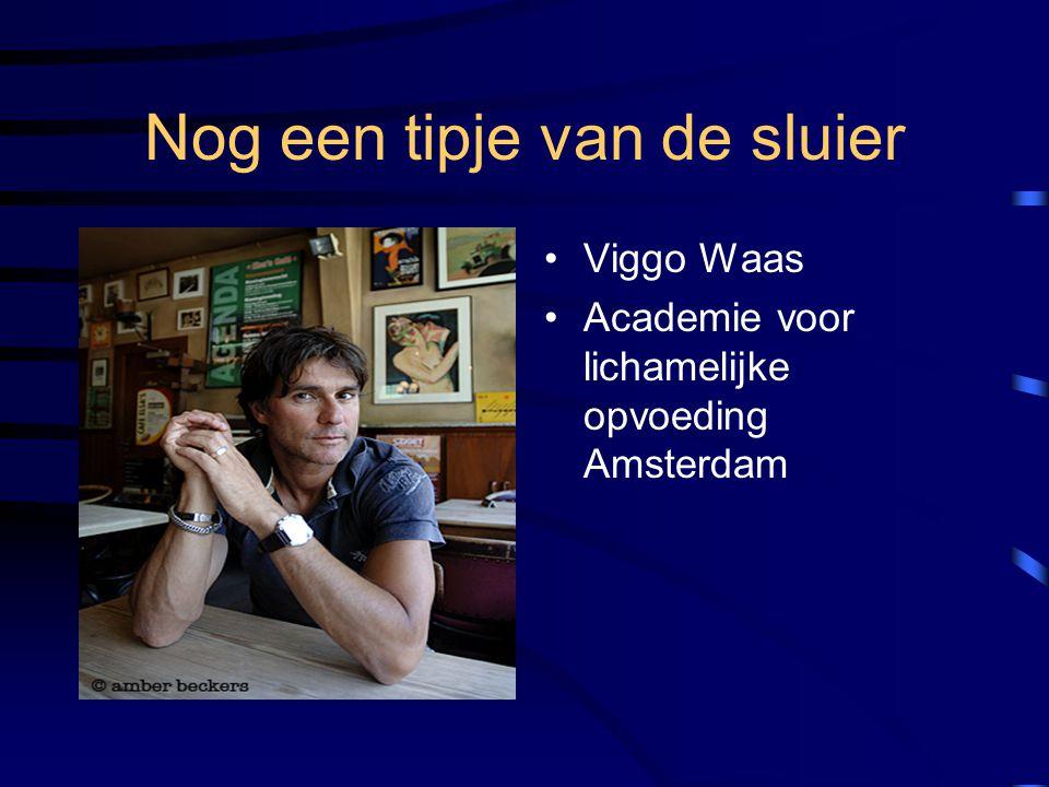 Nog een tipje van de sluier Viggo Waas Academie voor lichamelijke opvoeding Amsterdam