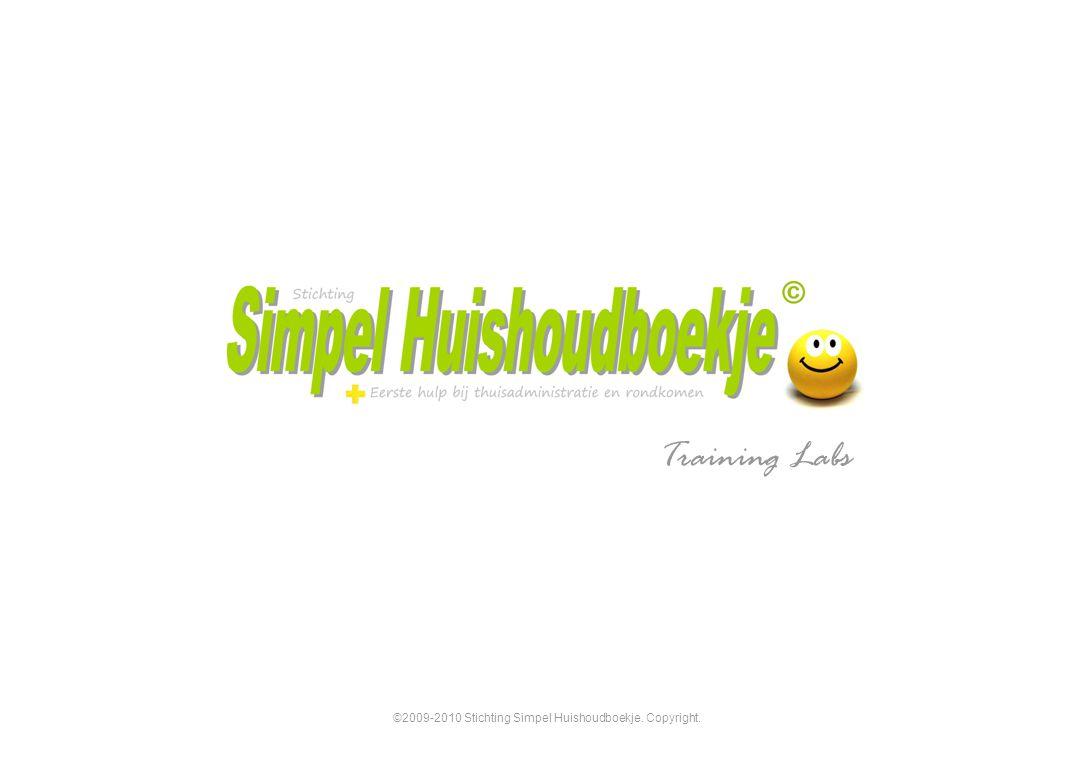 ©2009-2010 Stichting Simpel Huishoudboekje. Copyright. Training Labs