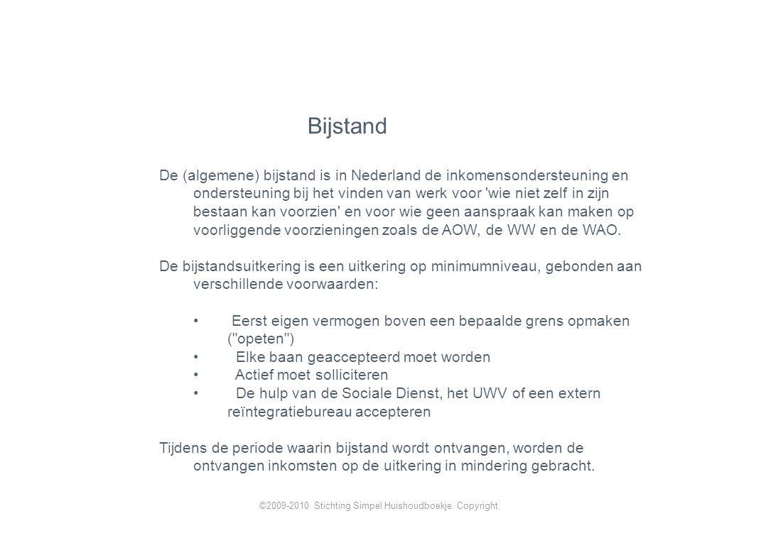 De (algemene) bijstand is in Nederland de inkomensondersteuning en ondersteuning bij het vinden van werk voor wie niet zelf in zijn bestaan kan voorzien en voor wie geen aanspraak kan maken op voorliggende voorzieningen zoals de AOW, de WW en de WAO.