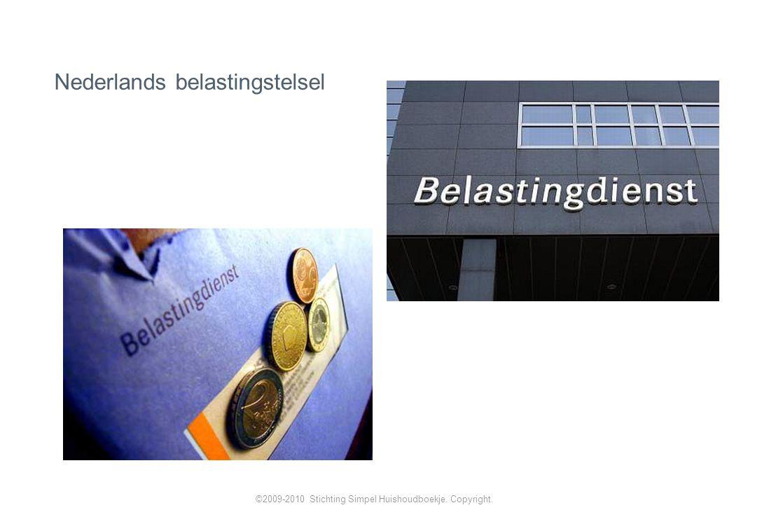 Nederlands belastingstelsel ©2009-2010 Stichting Simpel Huishoudboekje. Copyright.