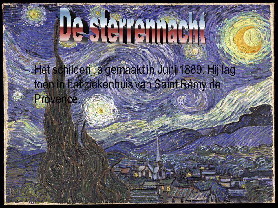  Het schilderij is gemaakt in Juni 1889. Hij lag toen in het ziekenhuis van Saint Rémy de Provence.
