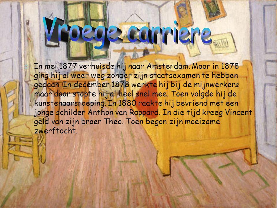  De vijf jaar die toen kwamen heeft Vincent bij zijn ouders gewoond.