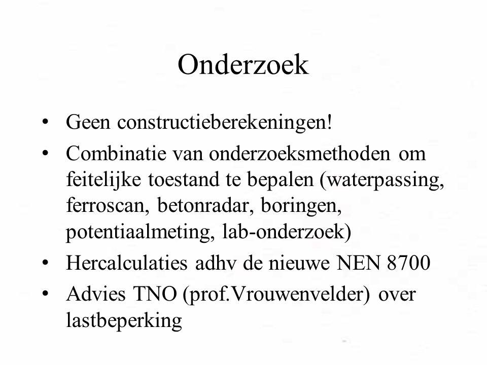Onderzoek Geen constructieberekeningen.