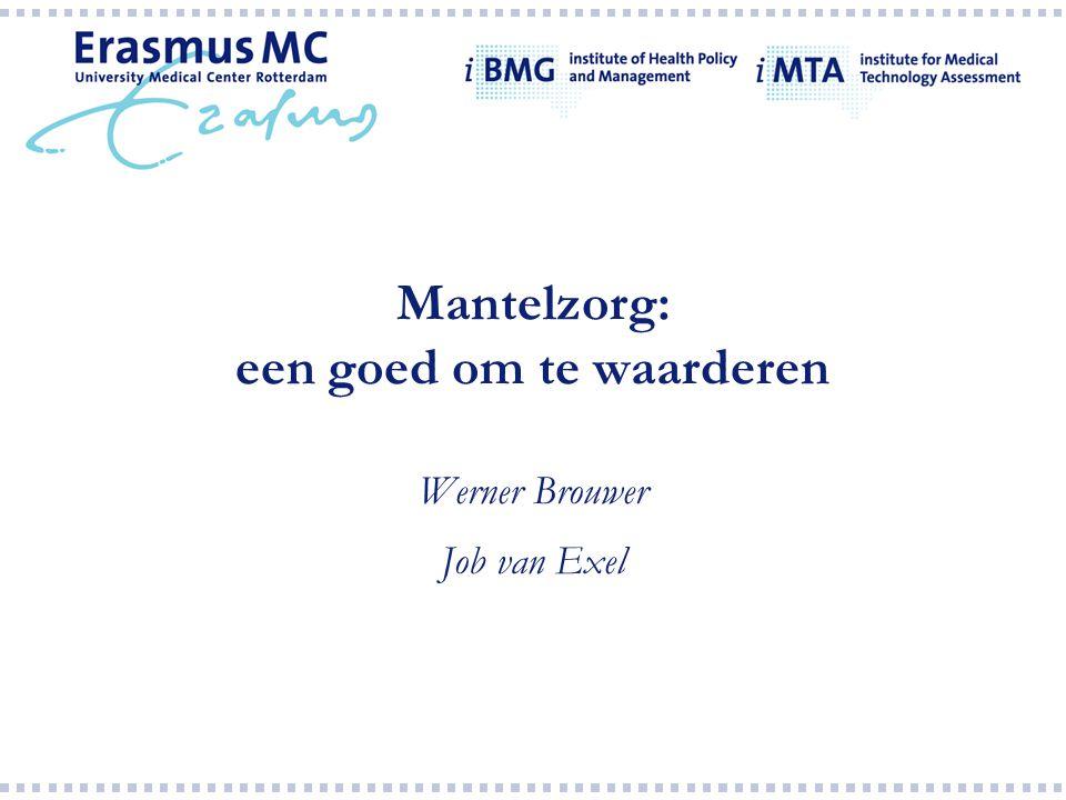 Mantelzorg: een goed om te waarderen Werner Brouwer Job van Exel