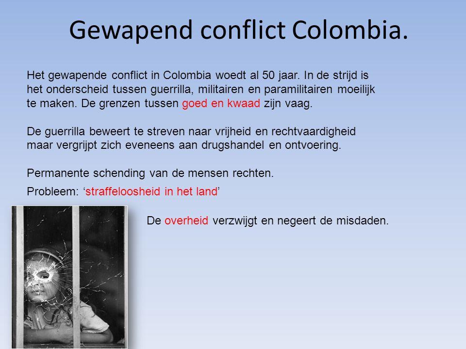 Gewapend conflict Colombia. Het gewapende conflict in Colombia woedt al 50 jaar. In de strijd is het onderscheid tussen guerrilla, militairen en param