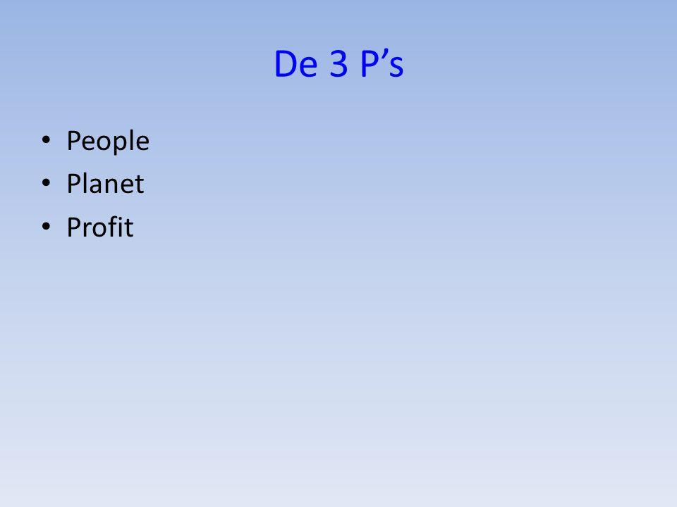 De 3 P's People Planet Profit