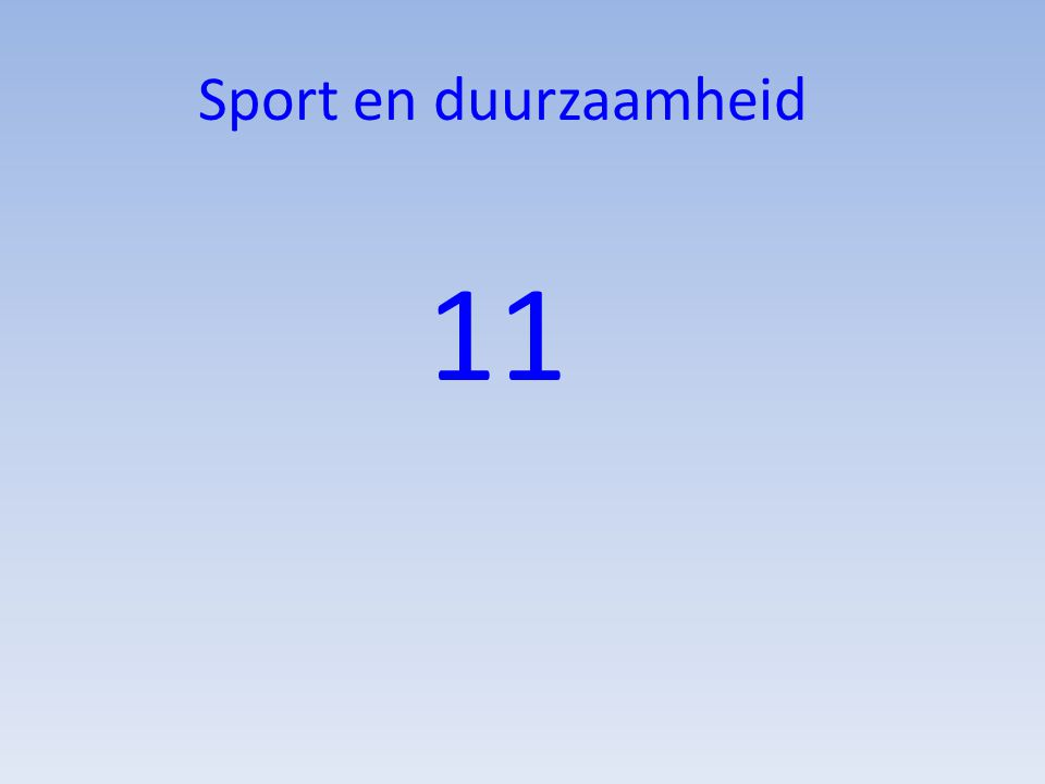Sport en duurzaamheid 11