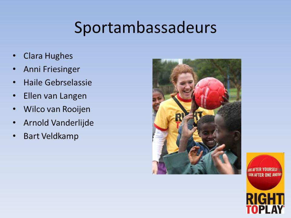 Sportambassadeurs Clara Hughes Anni Friesinger Haile Gebrselassie Ellen van Langen Wilco van Rooijen Arnold Vanderlijde Bart Veldkamp