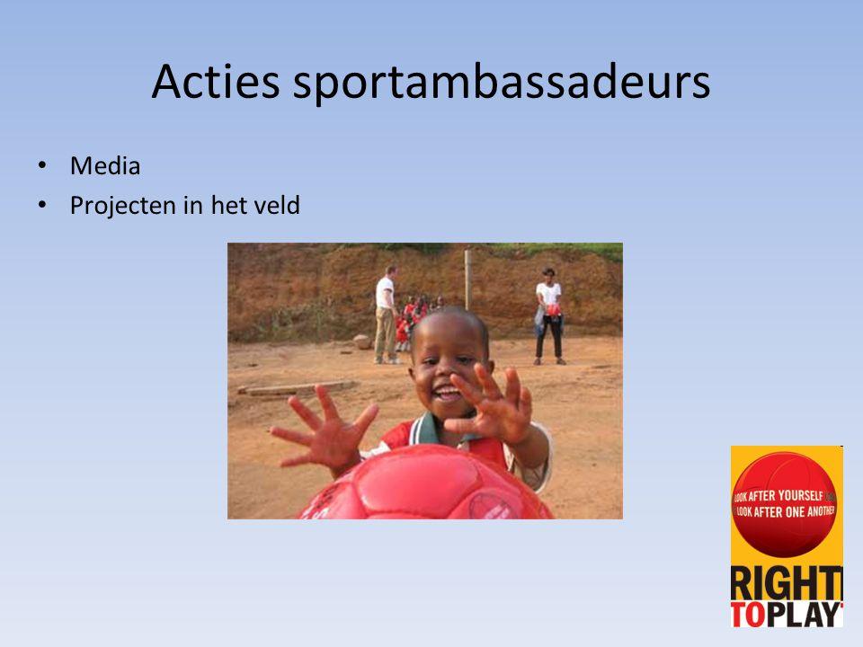 Acties sportambassadeurs Media Projecten in het veld
