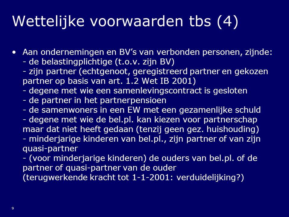 10 TBS en ficties/uitbreidingen (1) Het aangaan of hebben van een schuldvordering etc.