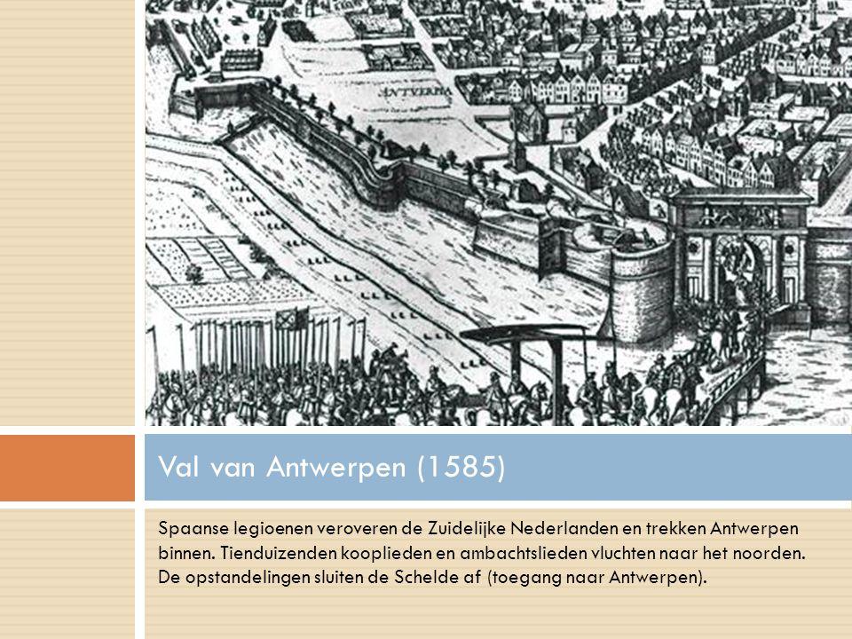 Spaanse legioenen veroveren de Zuidelijke Nederlanden en trekken Antwerpen binnen. Tienduizenden kooplieden en ambachtslieden vluchten naar het noorde