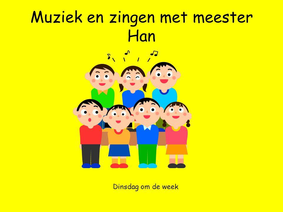 Muziek en zingen met meester Han Dinsdag om de week