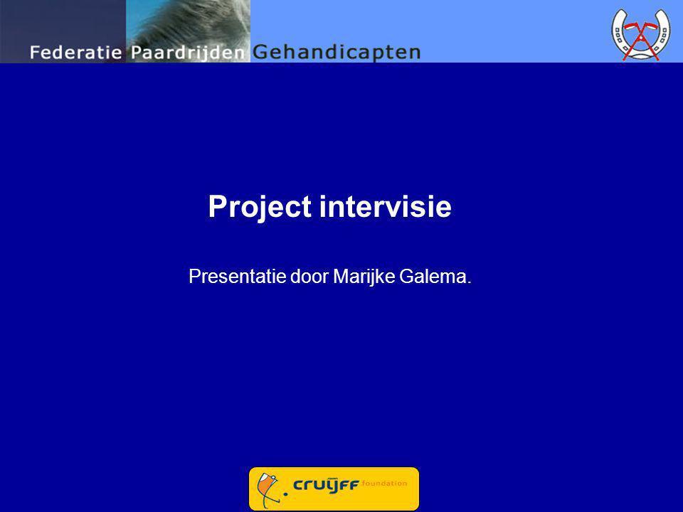 Project intervisie Presentatie door Marijke Galema.