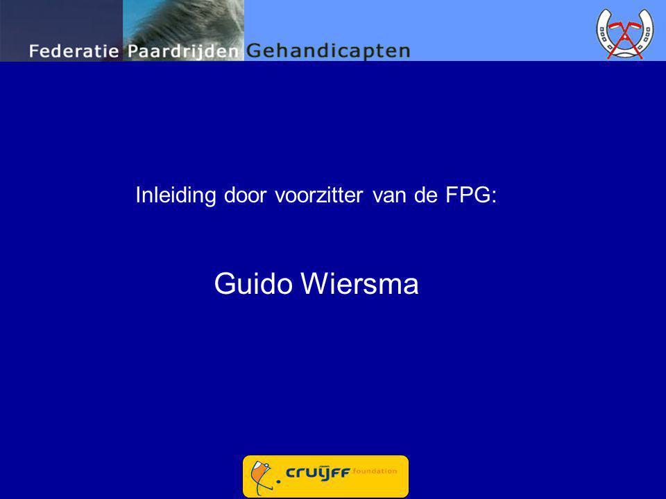 Inleiding door voorzitter van de FPG: Guido Wiersma