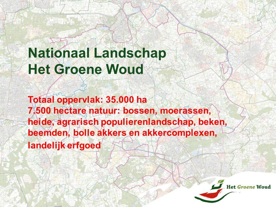 Nationaal Landschap Het Groene Woud Totaal oppervlak: 35.000 ha 7.500 hectare natuur: bossen, moerassen, heide, agrarisch populierenlandschap, beken,