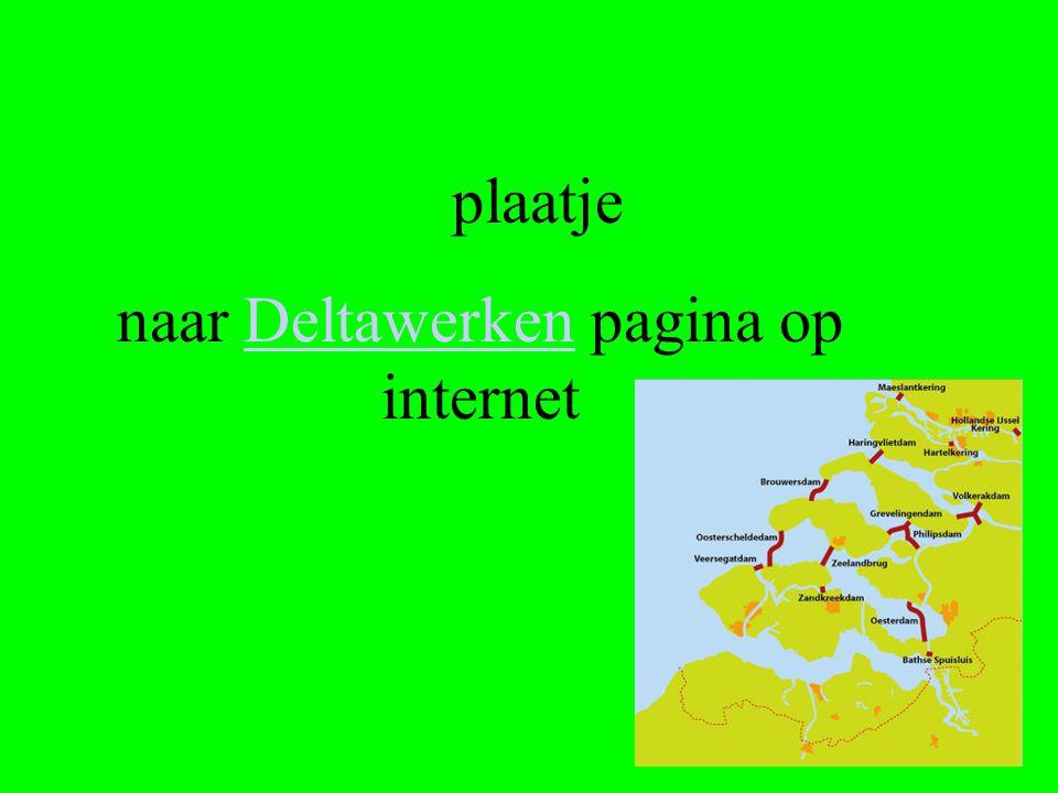 plaatje naar Deltawerken pagina op internetDeltawerken