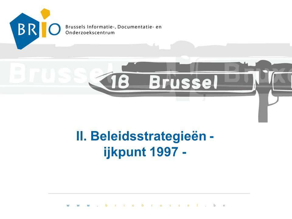 II. Beleidsstrategieën - ijkpunt 1997 -