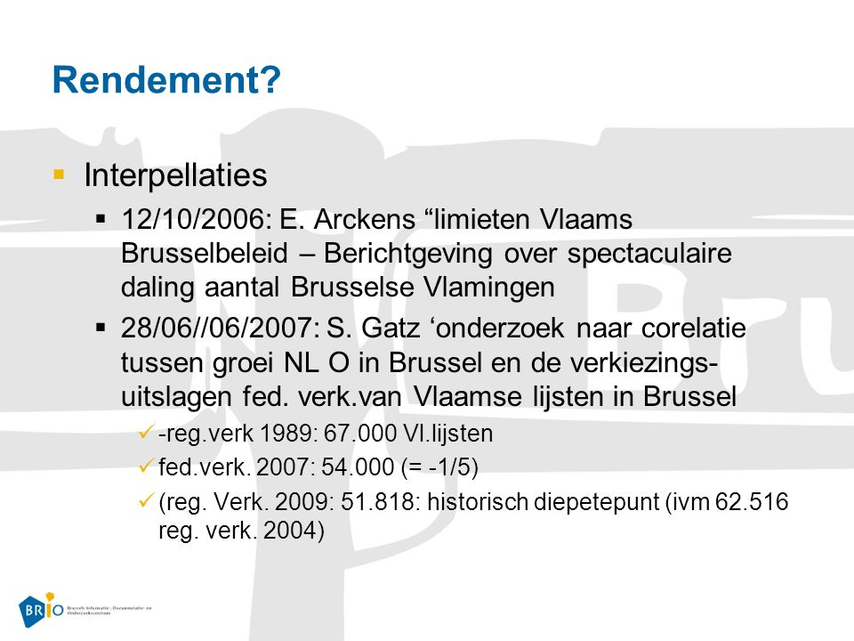 Rendement.  Interpellaties  12/10/2006: E.