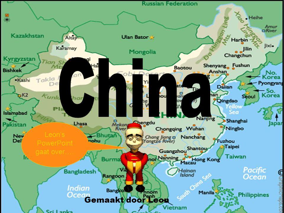 china Gemaakt door :leon Gemaakt door Leon Leon's PowerPoint gaat over….
