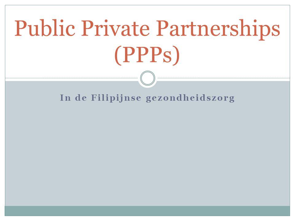 In de Filipijnse gezondheidszorg Public Private Partnerships (PPPs)