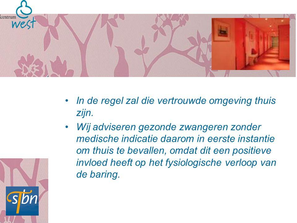 Hierbij respecteren wij de keuzevrijheid van de zwangere en de mensen om haar heen om niet thuis willen of kunnen bevallen.