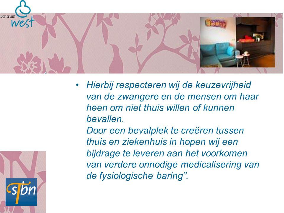 Hierbij respecteren wij de keuzevrijheid van de zwangere en de mensen om haar heen om niet thuis willen of kunnen bevallen. Door een bevalplek te creë