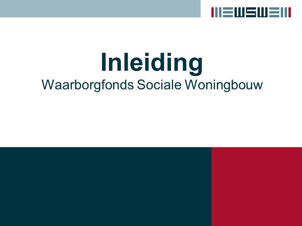 Inleiding Waarborgfonds Sociale Woningbouw