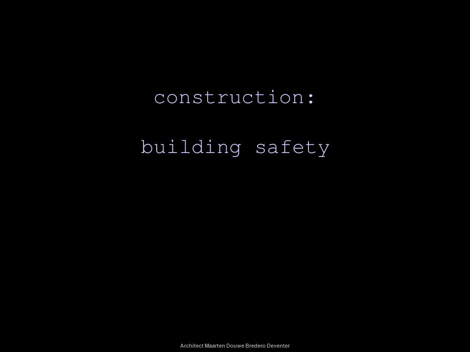 construction: building safety