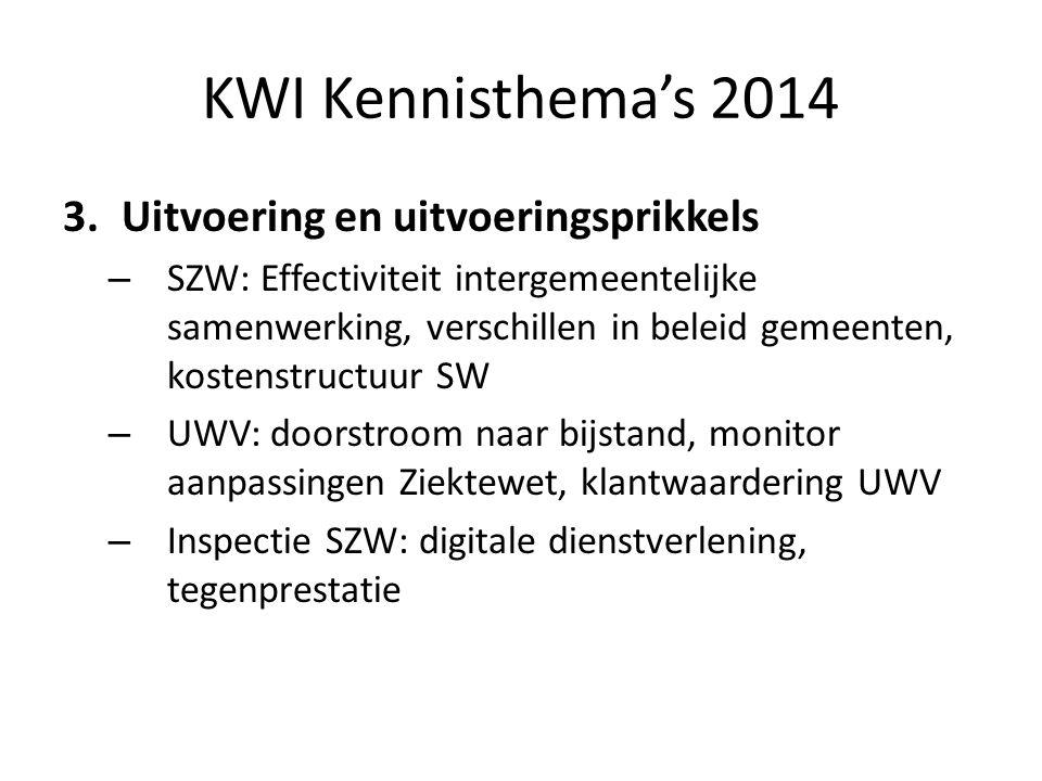 KWI Kennisthema's 2014 3.Uitvoering en uitvoeringsprikkels – SZW: Effectiviteit intergemeentelijke samenwerking, verschillen in beleid gemeenten, kost