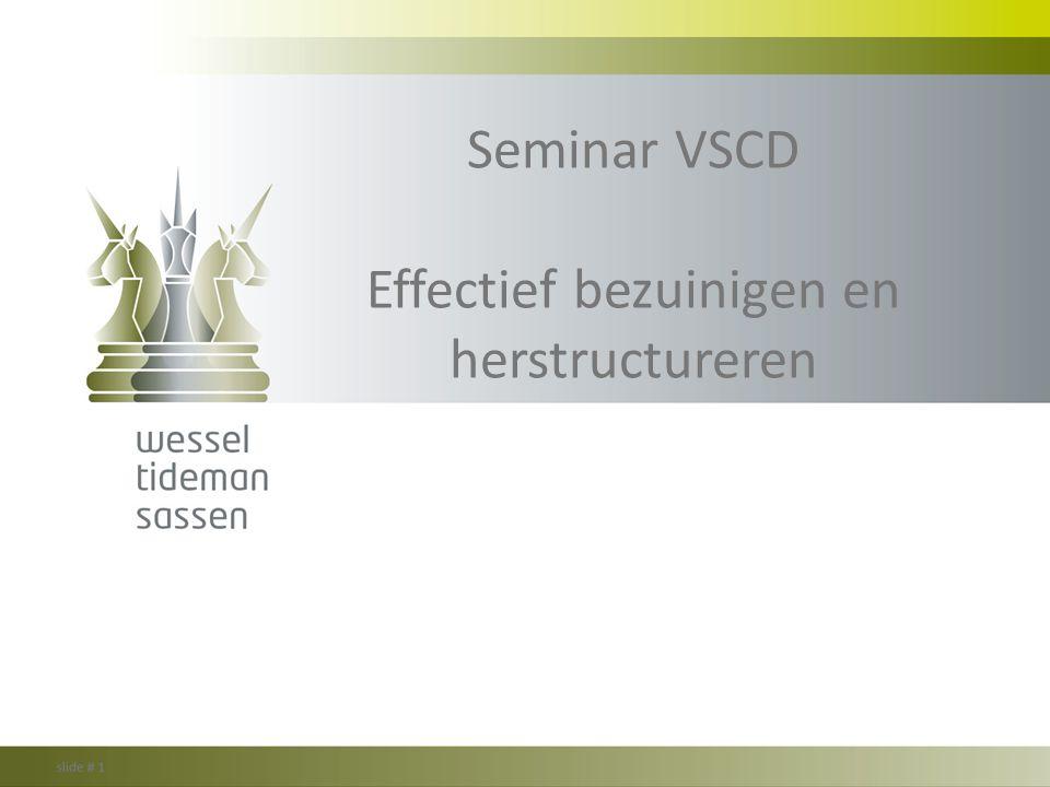 Seminar VSCD Effectief bezuinigen en herstructureren