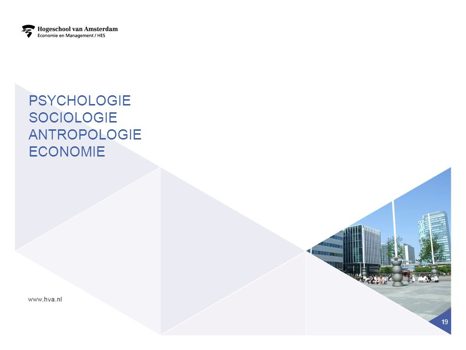 19 PSYCHOLOGIE SOCIOLOGIE ANTROPOLOGIE ECONOMIE