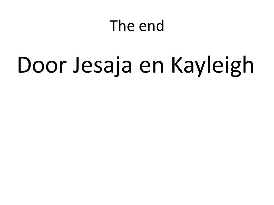 The end Door Jesaja en Kayleigh