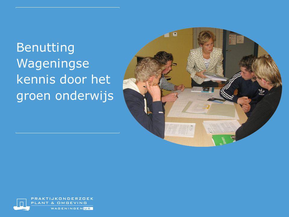 Benutting Wageningse kennis door het groen onderwijs