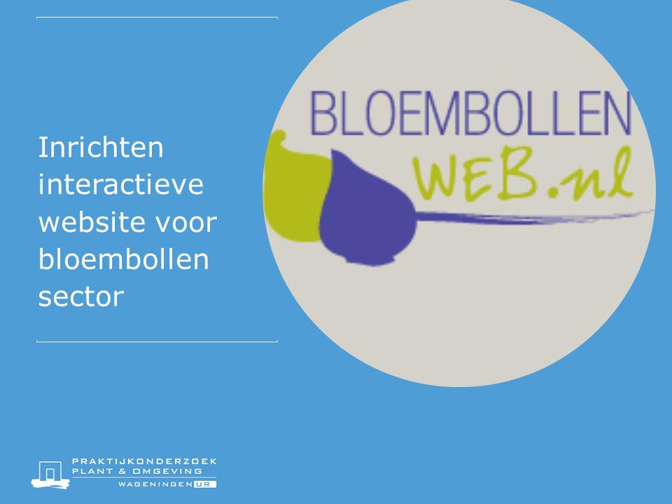 Inrichten interactieve website voor bloembollen sector