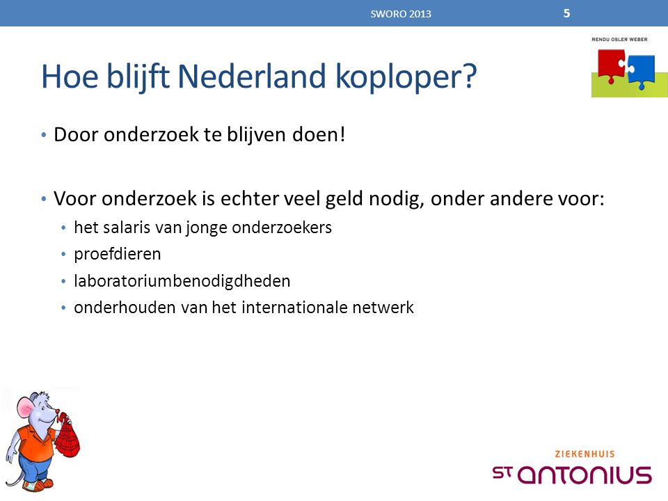 Hoe blijft Nederland koploper. Door onderzoek te blijven doen.