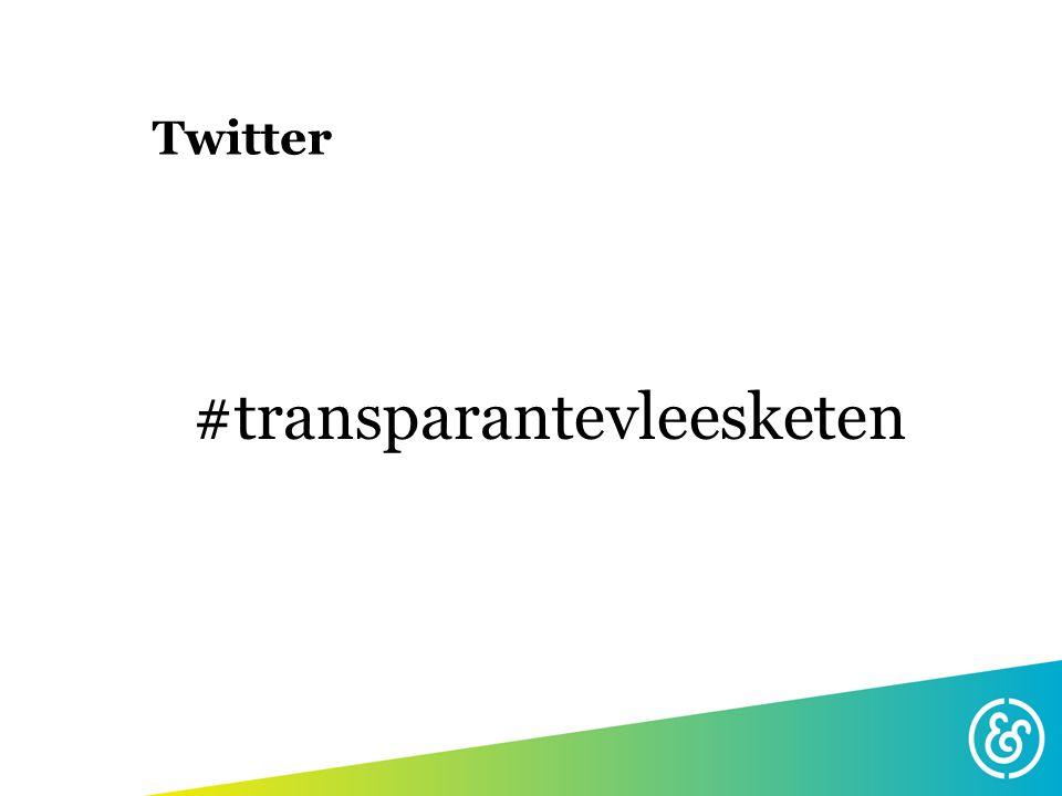 Twitter #transparantevleesketen